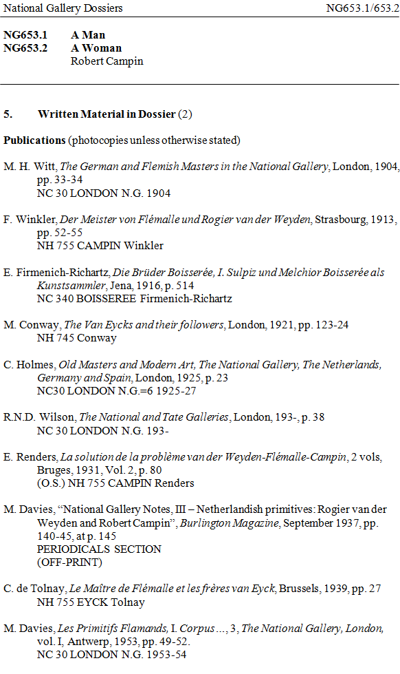 A page from the National Gallery's Written Material dossier entry for NG653.1, 'A Man' and NG653.2, 'A Woman', both by Robert Campin, listing ten publications dating from 1904 to 1953/4.