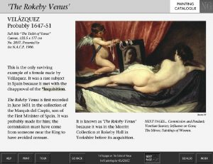 The painting screen for NG2057, Velázquez's 'Rokeby Venus', from the National Gallery's Micro Gallery collection information kiosk, showing tombstone infrmation for the painting, a colour image, and descriptive text, along with navigation buttons indicating that there are six pages for the painting.
