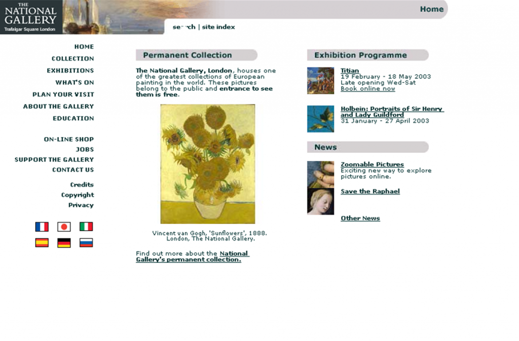 The home page of the National Gallery's second website, showing an image of NG3863, van Gogh, 'Sunflowers'; and links to the permanent collection, exhibitions, and news.